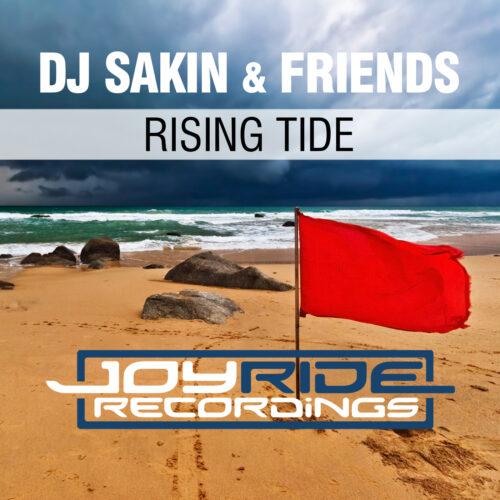 DJ Sakin & Friends – Rising Tide