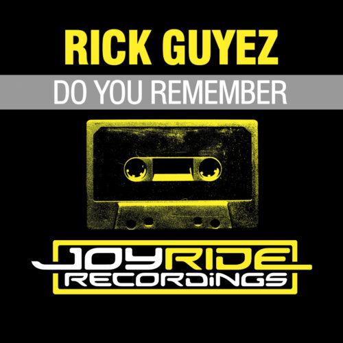 Rick Guyez – Do You Remember