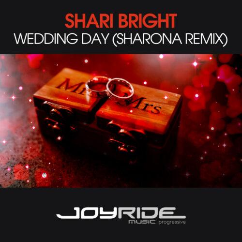 Shari Bright – Wedding Day (Sharona Remix)