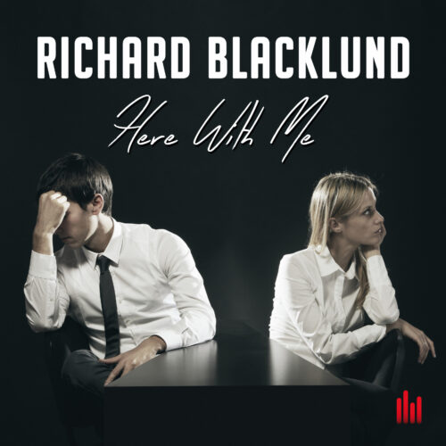 Richard Blacklund – Here With Me