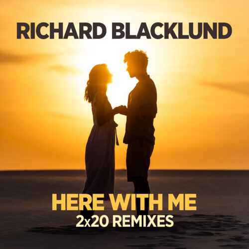 Richard Blacklund – Here with Me (2×20 Remixes)
