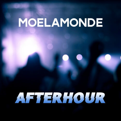 Moelamonde – Afterhour