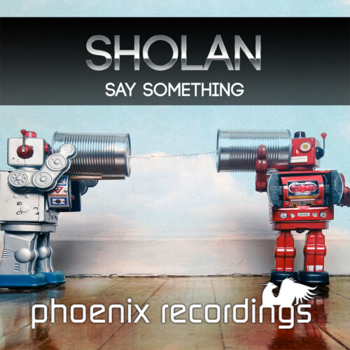 Sholan – Say Something