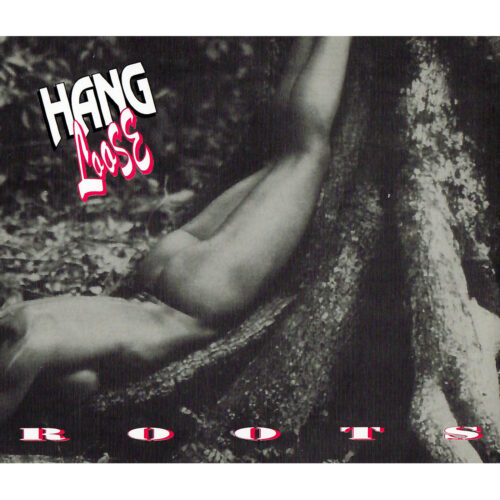 Hang Loose – Roots (Remastered)