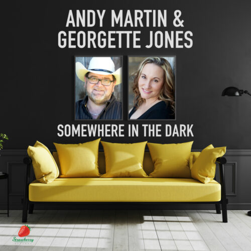 Andy Martin & Georgette Jones – Somewhere In the Dark