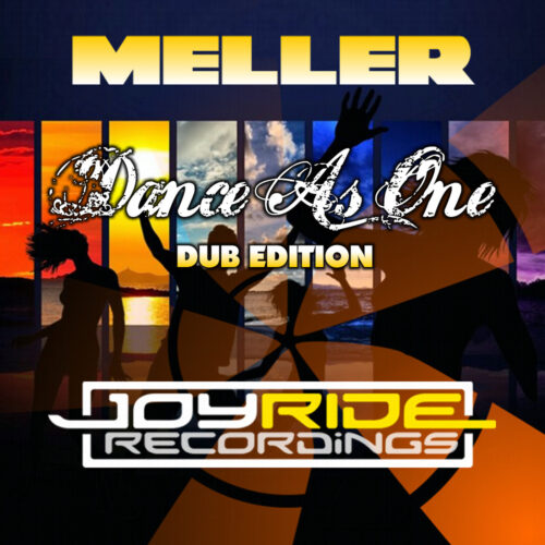 Meller – Dance as One (Dub Edition)