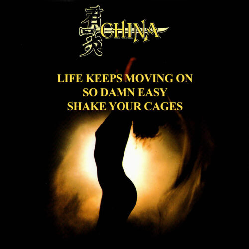China – Life Keeps Moving On / So Damn Easy / Shake Your Cages