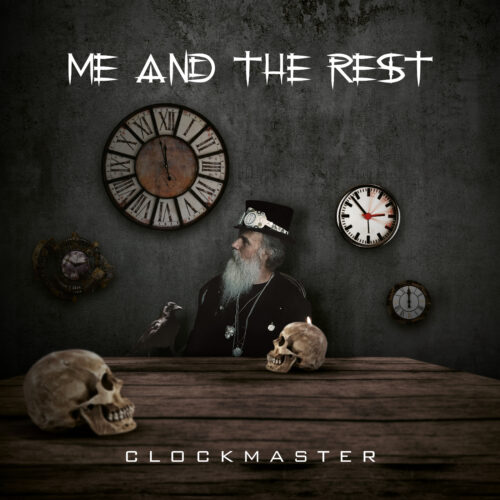 Me And The Rest – Clockmaster