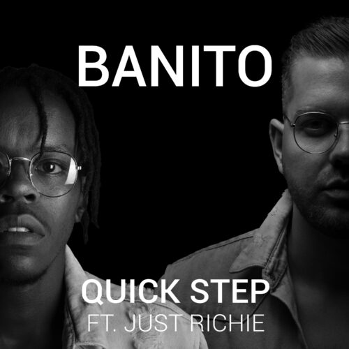 Banito – Quick Step (feat. Just Richie)