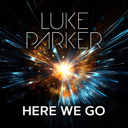 Luke Parker – Here We Go