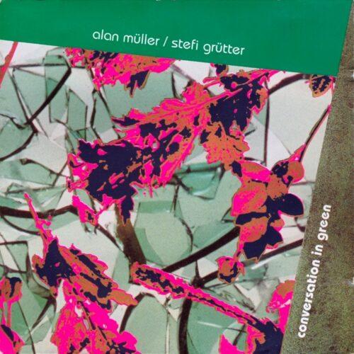 Alan Müller & Stefi Grütter – Conversation in Green