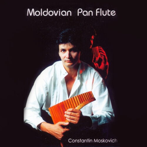 Constantin Moskovich – Moldovian Pan Flute