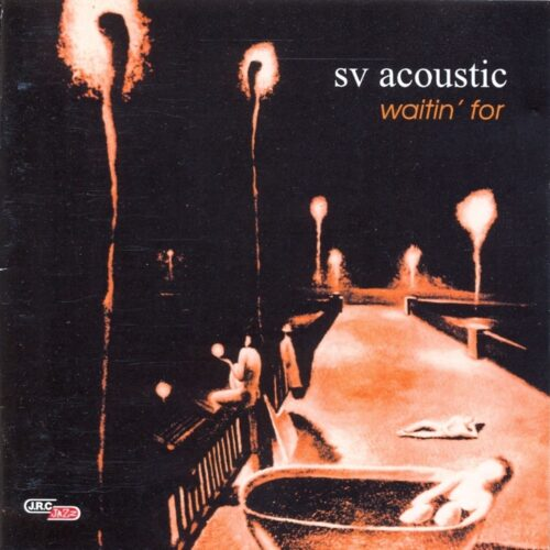 SV Acoustic – Waitin' For