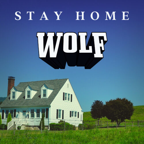 Wolf – Stay Home