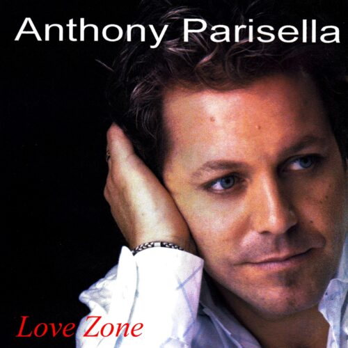 Anthony Parisella – Love Zone