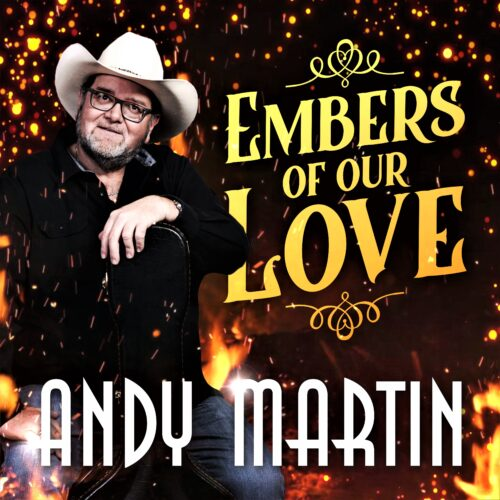 Andy Martin – Embers of Our Love
