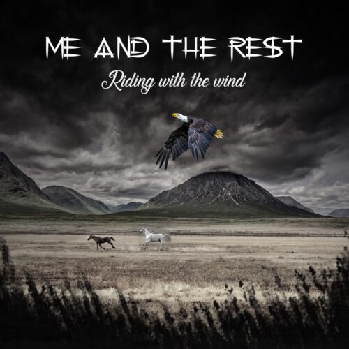 Me And The Rest – Riding with the Wind