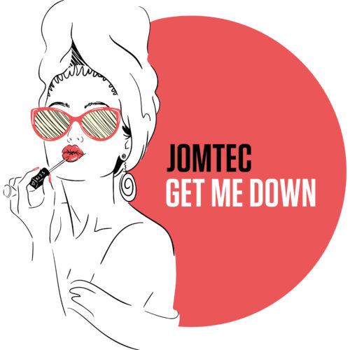 JOMTEC – Get Me Down
