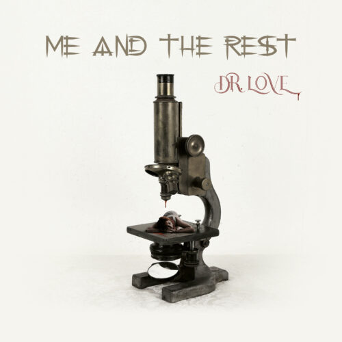 Me and the Rest – Dr. Love