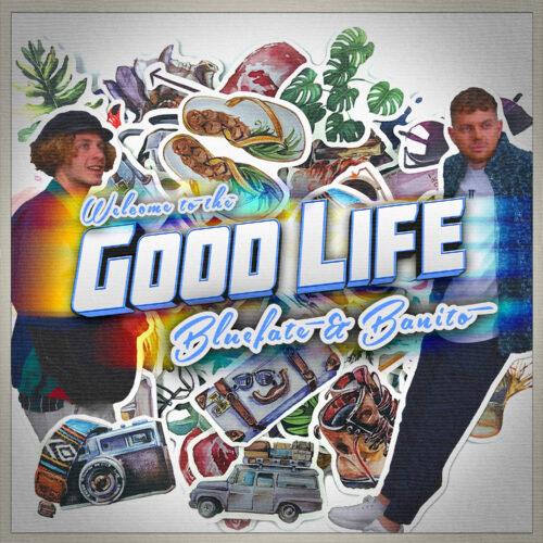 Bluefate & BANITO – Good Life