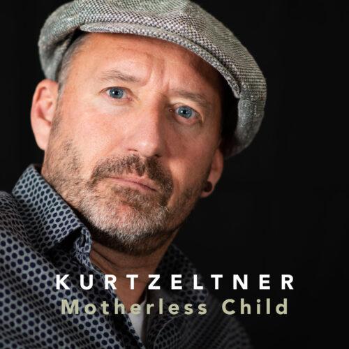 Kurt Zeltner – Motherless Child
