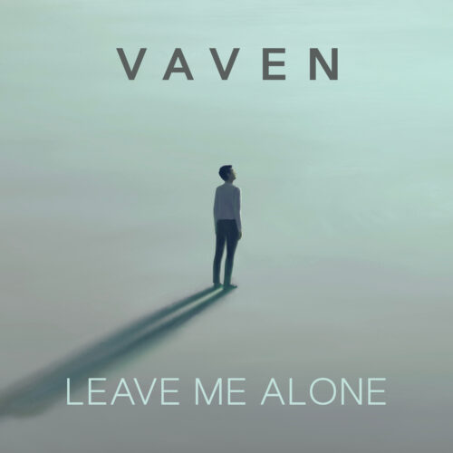Vaven – Leave Me Alone