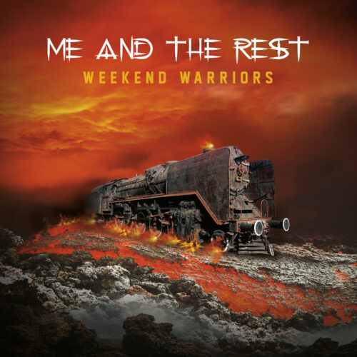 Me And The Rest – Weekend Warriors