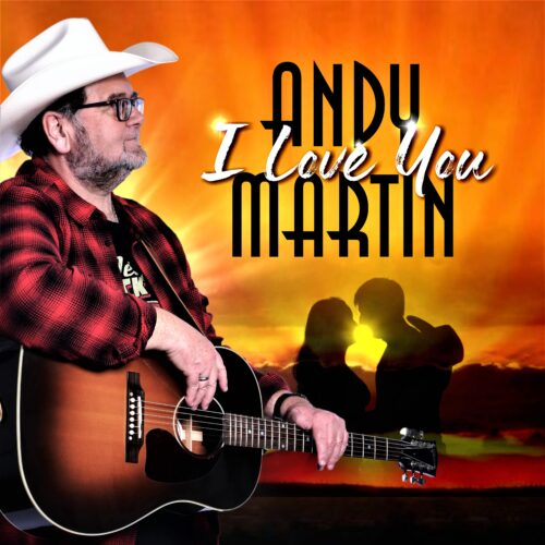 Andy Martin – I Love You
