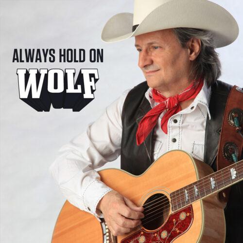 Wolf – Always Hold On – Album