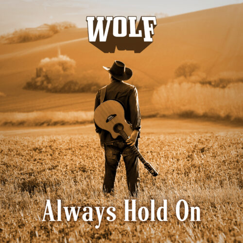 Wolf – Always Hold On