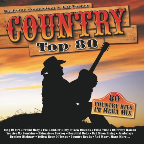 Jeff Turner & The Nashville Connection – Country Top 80